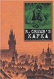 R. Crumb's Kafka (1596878126) by David Zane Mairowitz
