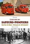 L histoire des sapeurs-pompiers - Sau...