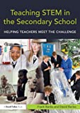 img - for Teaching STEM in the Secondary School: Helping teachers meet the challenge (David Fulton Books) book / textbook / text book