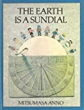 Earth Is a Sundial (0370310160) by Anno, Mitsumasa
