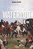 Les secrets de Waterloo