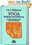 Yoga - Tradition und Erfahrung. Die P...