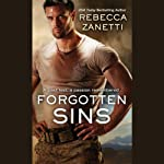 Forgotten Sins: The Sin Brothers, Book 1 (       UNABRIDGED) by Rebecca Zanetti Narrated by Karen White