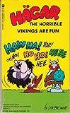 img - for Hagar the Horrible: Vikings Are Fun (Best of Hagar the Horrible) book / textbook / text book