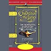 The Akhenaten Adventure: Children of the Lamp, Book 1 | P.B. Kerr