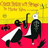 Charlie Parker With Strings: The Master Takes [Import, From US] / Charlie Parker (CD - 1995)