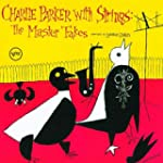 Charlie Parker With Strings: The Mast...
