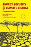 img - for Energy Security and Climate Change: A Canadian Primer book / textbook / text book