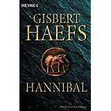 "Hannibal: der Roman Karthagosvon ""Gisbert Haefs"""