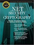 img - for .NET Security and Cryptography (The Integrated .NET Series from Object Innovations) by Peter Thorsteinson (2003-08-18) book / textbook / text book