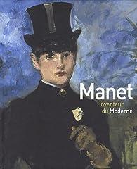 Manet inventeur du moderne par Musée d'Orsay