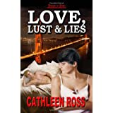 Love, Lust & Lies ~ Cathleen Ross