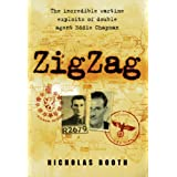 Zigzag: The Incredible Wartime Exploits of Double Agent Eddie Chapman