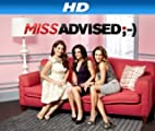 Miss Advised [HD]: Miss Advised Season 1 [HD]