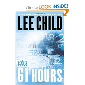 61 Hours  A Reacher Novel