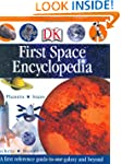 First Space Encyclopedia (DK First Re...