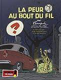La peur au bout du fil - tome 1 - La peur au bout du fil (Franquin)