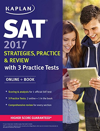 SAT 2017 Strategies, Practice & Review with 3 Practice Tests: Online + Book (Kaplan Test Prep) (Sat Prep College Board compare prices)