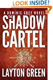 The Shadow Cartel (The Dominic Grey Series)