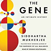 The Gene: An Intimate History | [Siddhartha Mukherjee]