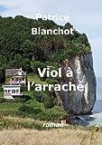 Viol � l'arrach� (French Edition)
