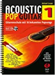 Acoustic Pop Guitar: Gitarrenschule m...