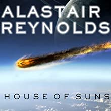 House of Suns (       UNABRIDGED) by Alastair Reynolds Narrated by John Lee