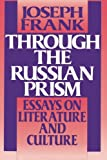 Through the Russian Prism (0691014566) by Frank, Joseph