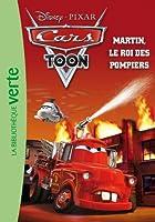 Cars 01 - Martin, le roi des pompiers