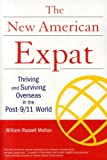 img - for New American Expat: Thriving and Surviving Overseas in the Post-9/11 World book / textbook / text book