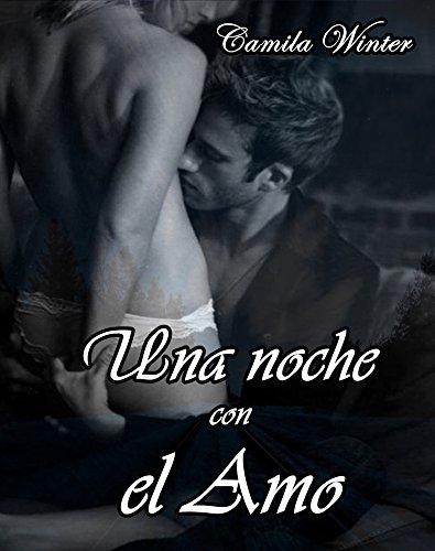 Camila Winter - Una noche con el Amo (Spanish Edition)