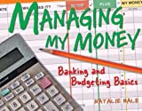 img - for Managing My Money: Banking and Budgeting Basics book / textbook / text book