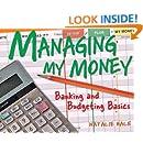 Managing My Money: Banking and Budgeting Basics