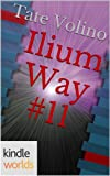 img - for The World of Kurt Vonnegut: Ilium Way #11 (Kindle Worlds) book / textbook / text book