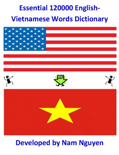 Nam Nguyen - Essential 120000 English-Vietnamese Words Dictionary