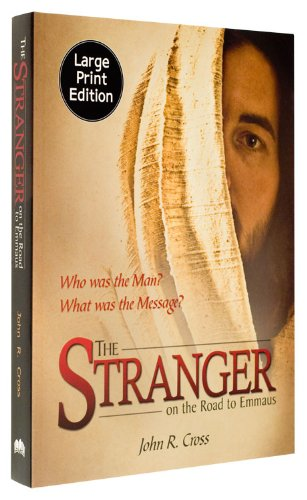 The Stranger (LP) on the Road to Emmaus Large Print, John R. Cross