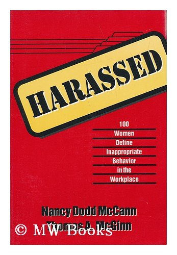 Harassed: 100 Women Define Inappropriate Behavior