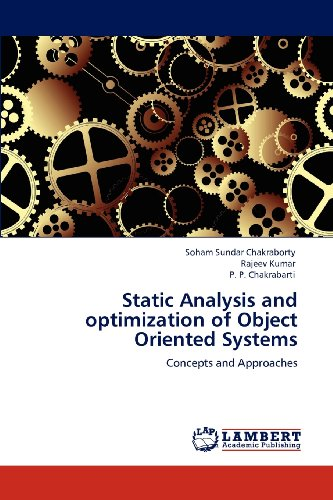 Static Analysis and optimization of Object Oriented Systems: Concepts and Approaches