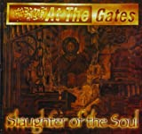 Slaughter of the Soul At the Gates