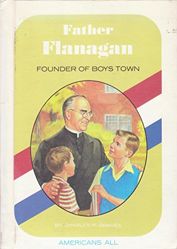 father-flanagan-founder-of-boys-town-americans-all