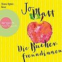 Die Bücherfreundinnen Hörbuch von Jo Platt Gesprochen von: Nana Spier