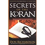 SECRETS OF THE KORAN: Revealing Insight into Islam's Holy Bookby RICHARDSON DON