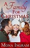 from Mona Ingram A Family for Christmas
