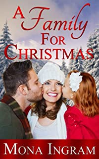 (FREE on 11/22) A Family For Christmas by Mona Ingram - http://eBooksHabit.com