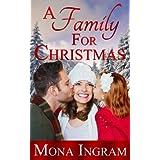A Family for Christmas ~ Mona Ingram