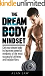 The Dream Body Mindset: Get your drea...