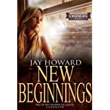 New Beginnings (Changes #2)by Jay Howard