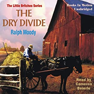 The Dry Divide: Little Britches #7 | [Ralph Moody]