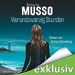 Vierundzwanzig Stunden   Guillaume Musso
