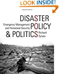 Disaster Policy and Politics: Emergen...